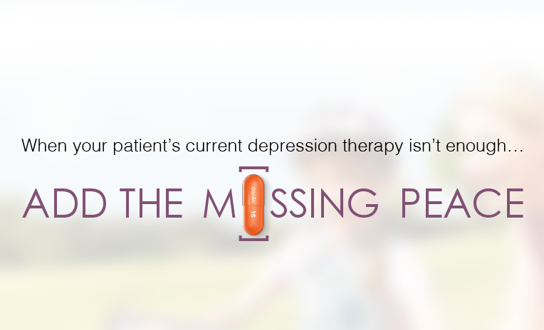When your patient's current depression therapy isn't enough... ADD THE M[]SSING PEACE